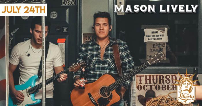 Mason Lively FREE SHOW!