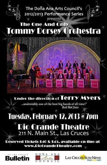 tommy dorsey orchestra rio grande theatre las cruces nm february 12th 2013 7 00 pm. Black Bedroom Furniture Sets. Home Design Ideas