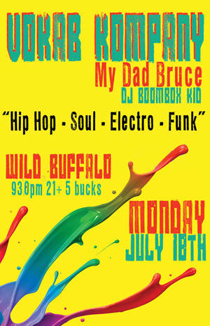 Vokab Kompany, My Dad Bruce, DJ Boombox Kid (Hip Hop/Electro