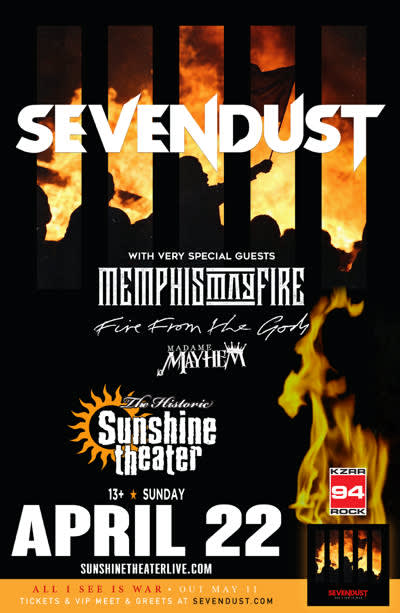 Sevendust * Memphis May Fire * Fire From The Gods * Madame Mayhem