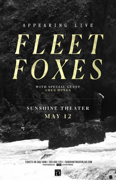 Fleet Foxes * Amen Dunes