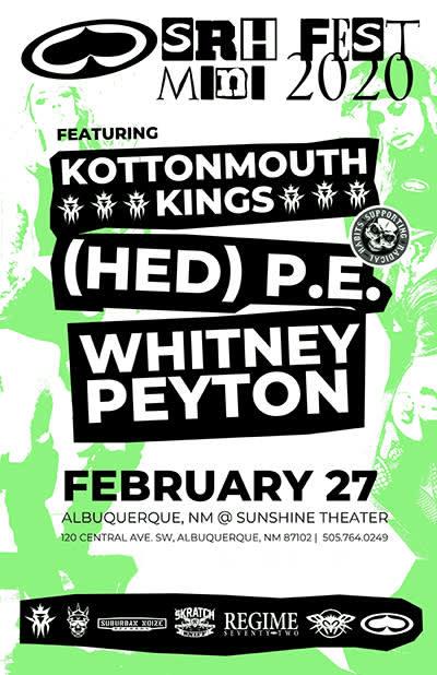 Kottonmouth Kings * Hed PE * Whitney Peyton