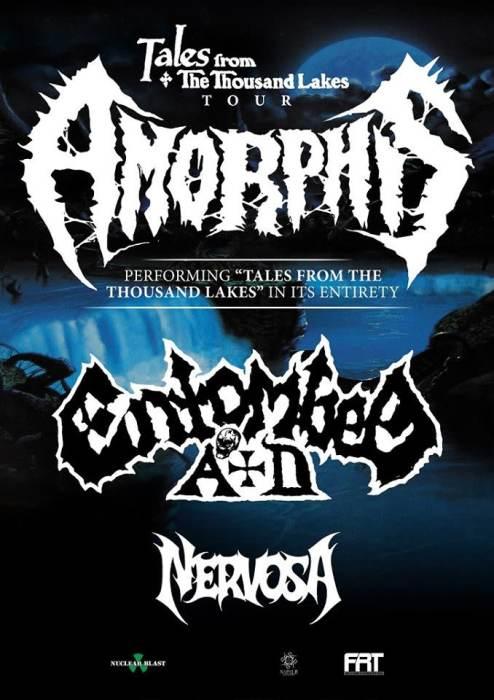 Amorphis, Entombed AD, Nervosa