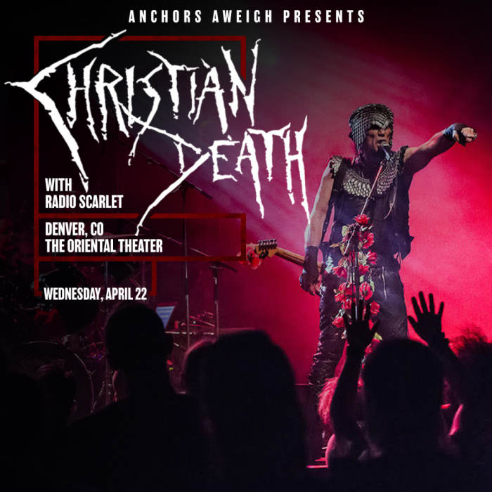 Christian Death *NEW DATE!*
