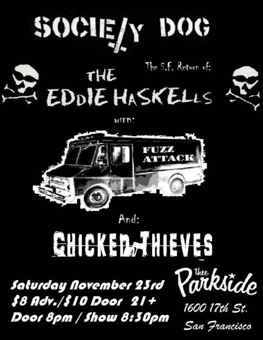 Society Dog, The Eddie Haskells, Chicken Thieves & Fuzz Attack