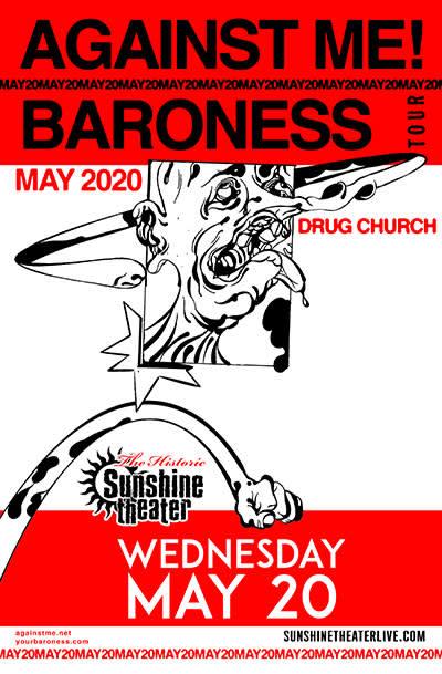 Against Me! * Baroness * Drug Church