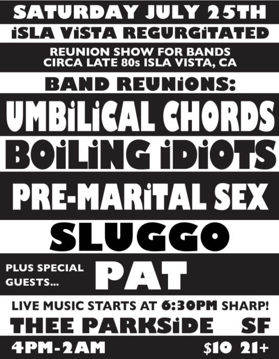 Isla Vista Regurgitated Reunion Show For Bands Which Were Circa