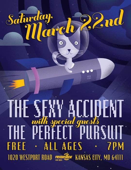 The Sexy Accident * The Perfect Pursuit @ recordBar Kansas City, MO - March  22nd 2014 7:00 pm
