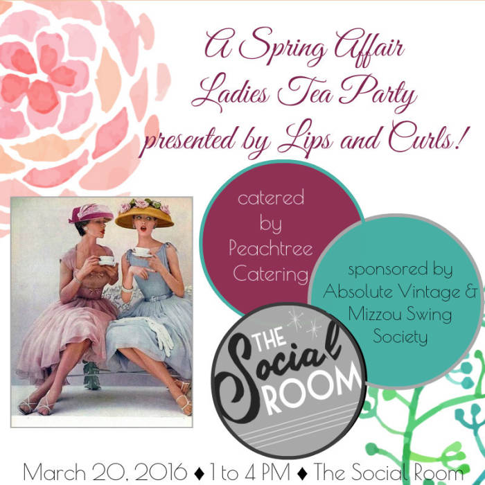 A Spring Affair Ladies Tea Party presented by Lips and @ The Social ...