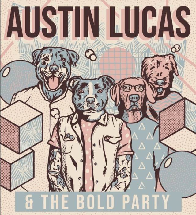 Austin Lucas & The Bold Party