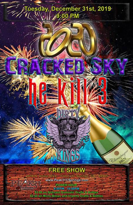 Cracked Sky / He Kill 3 / Dirty Kings