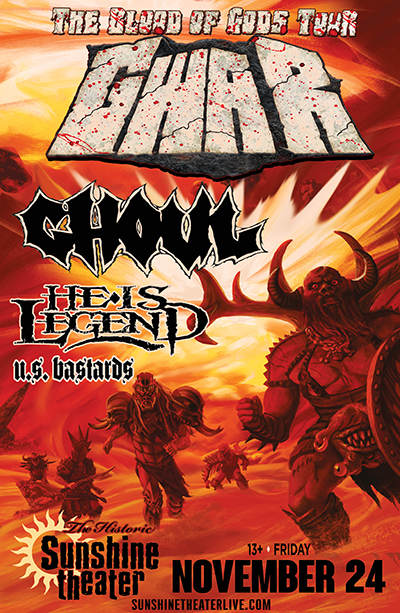 Gwar * Ghoul * He Is Legend * U.S. Bastards
