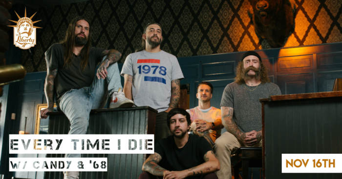 Every Time I Die w/ Candy,