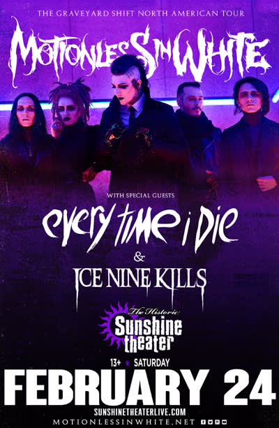 Motionless In White * Every Time I Die * Ice Nine Kills