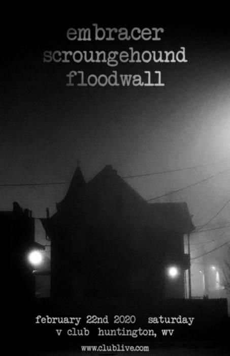 Embracer / Scroungehound / Rōlrgōstr / Floodwall