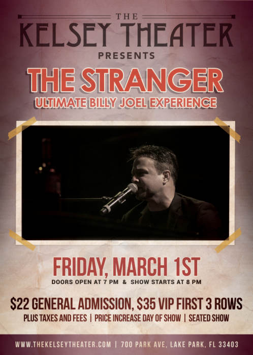 The Stranger Ultimate Billy Joel Experience @ The Kelsey Theater Lake Park,  FL - March 1st 2019 8:00 pm