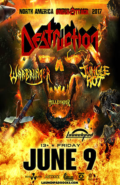 Destruction * Warbringer * Jungle Rot * Hellbender North America @  Launchpad Albuquerque, NM - June 9th 2017 8:30 pm