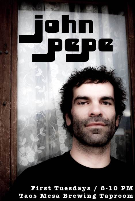 John Pepe Original songs with a groove from the heart @ Taos