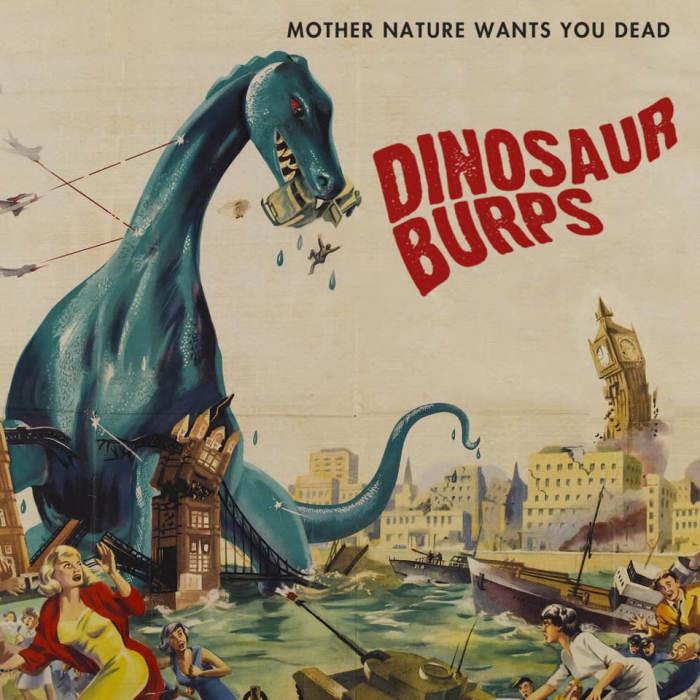 Dinosaur Burps / Slut Pill / Rat Ship