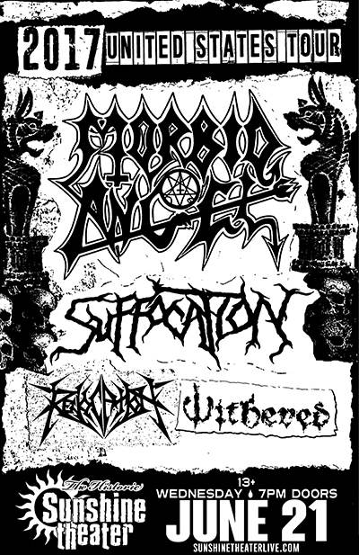 Morbid Angel * Suffocation * Revocation * Withered