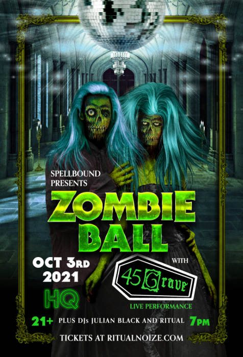 Zombie Ball Featuring 45 Grave