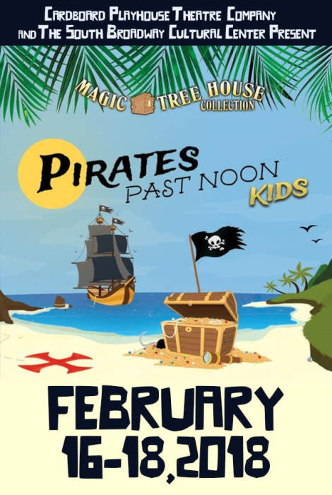 Magic Tree House: Pirates Past Noon KIDS @ South Broadway Cultural Center  Albuquerque, NM - February 17th 2018 2:00 pm