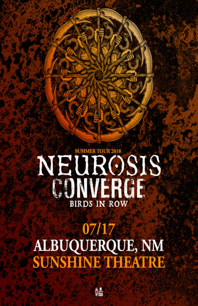 Neurosis * Converge * Birds In Row