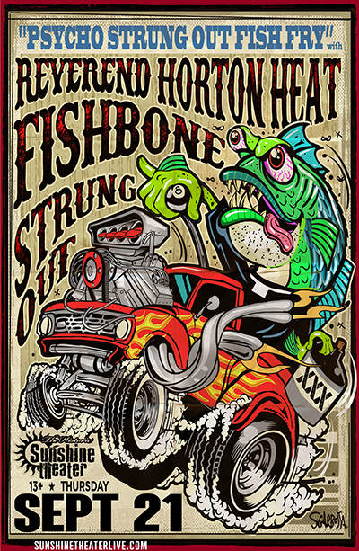 Reverend Horton Heat * Fishbone * Strung Out * Los Kung Fu Monkeys