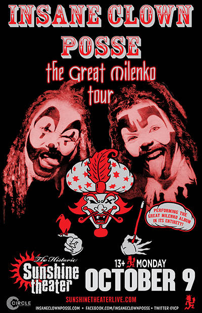 Insane Clown Posse * R.A. The Rugged Man * LYTE