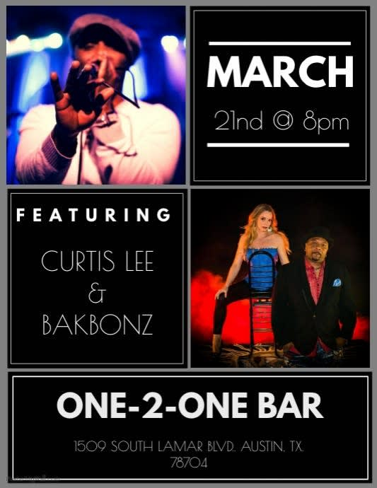 Curtis Lee & Bakbonz @ ONE-2-ONE BAR Austin, TX - March 21st 2019 8:00 pm