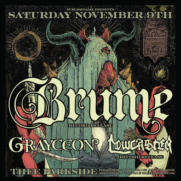BRUME (Record Release), Grayceon, Lowcaster