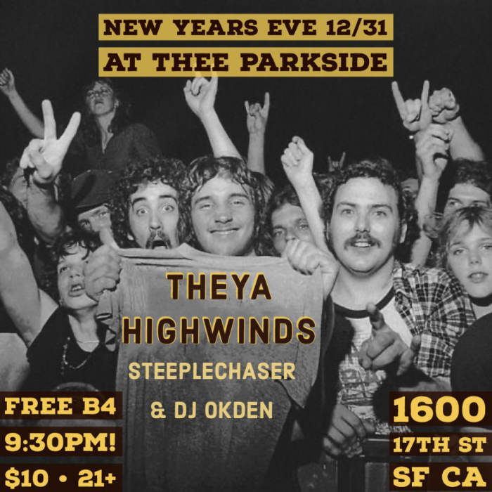New Years Eve at Thee Parkside!!