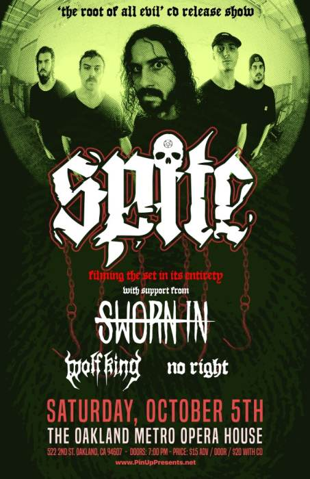 SPITE , Sworn In,  Wolf King,  No Right