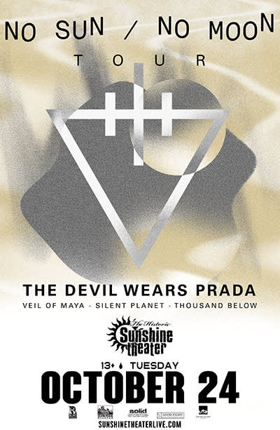 The Devil Wears Prada * Silent Planet * Veil of Maya * Thousand Below