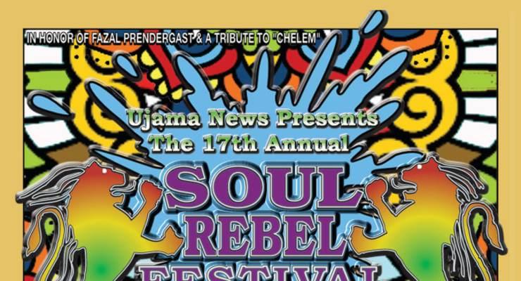 The 17TH ANNUAL SOUL REBEL FESTIVAL