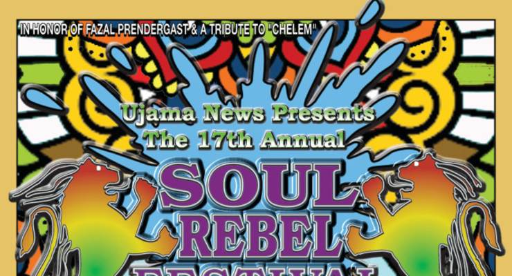 The 17TH ANNUAL SOUL REBEL FESTIVAL