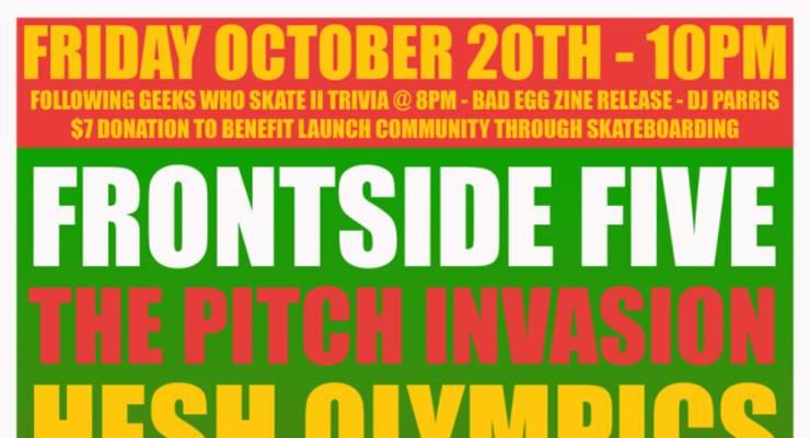 Frontside Five, The Pitch Invasion, HESH OLYMPICS feat. CHUCK TREECE