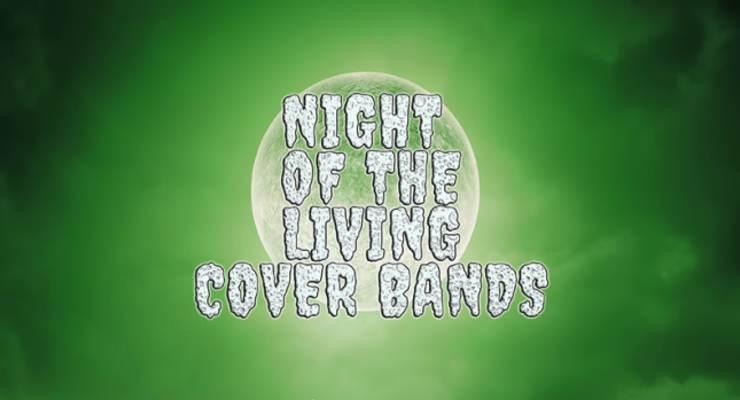 Night of the Living Cover Bands