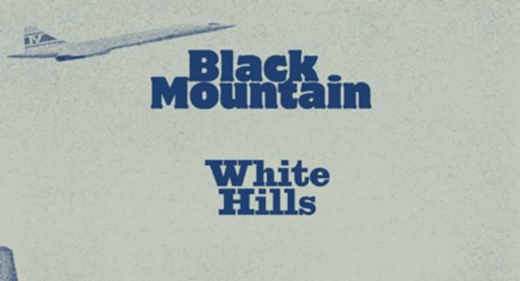 Black Mountain * White Hills
