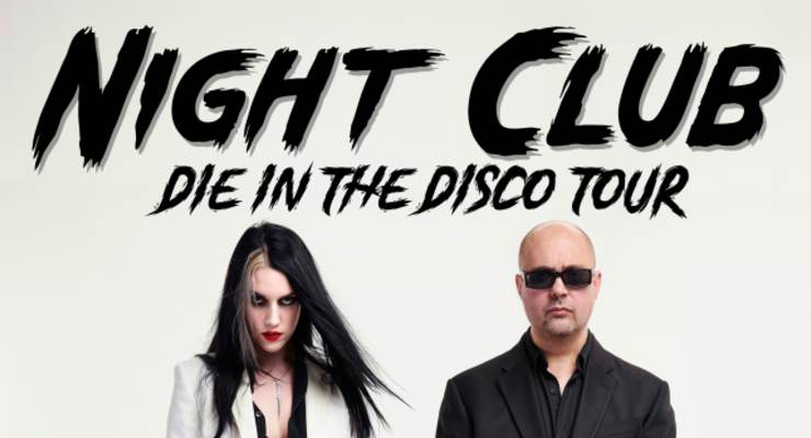 Night Club - Die In The Disco Tour 2022