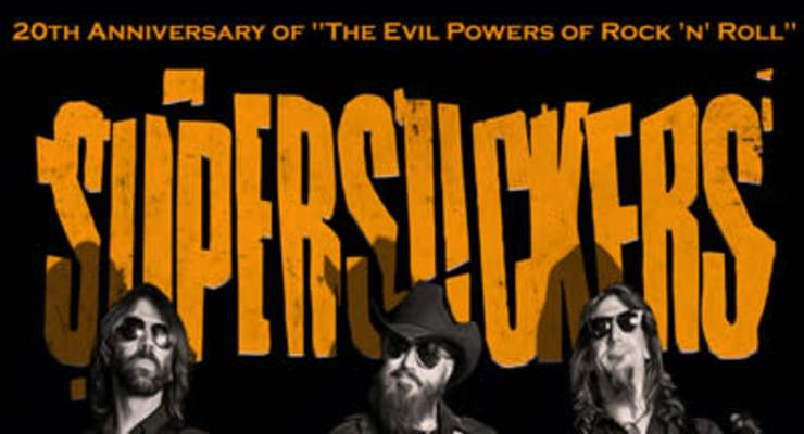 """Supersuckers - 20th Anniversary of """"The Evil Powers of Rock"""