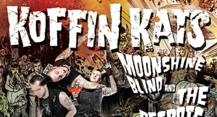 Koffin Kats * Moonshine Blind * The Coffin Stuffers