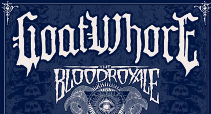 Goatwhore * The Blood Royale * Deforme * Left To Rot * Fallen Prophets