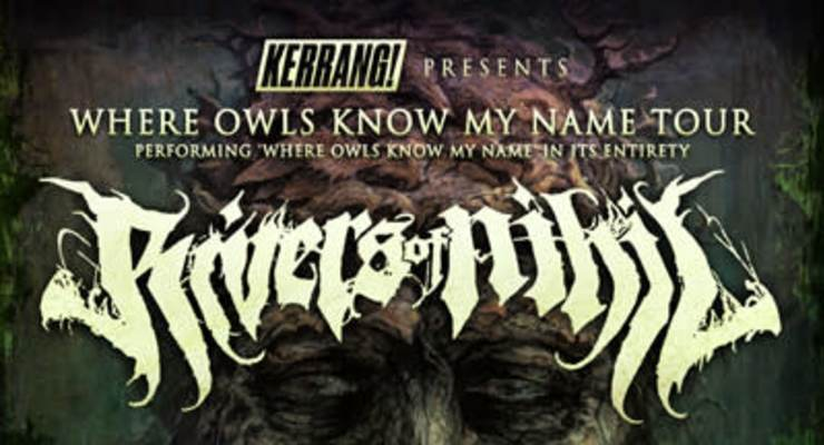 Rivers of Nihil - Where Owls Know My Name Tour