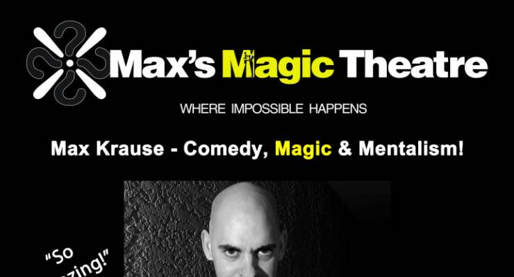 The Comedy, Magic & Mentalism of Max Krause