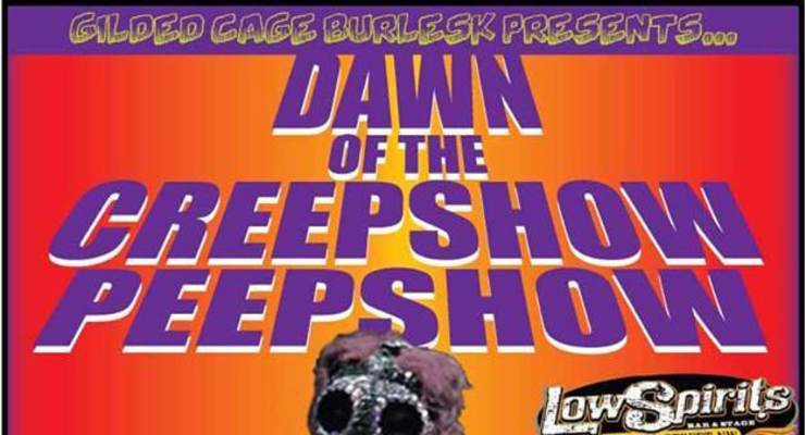 Dawn of the Creepshow Peepshow