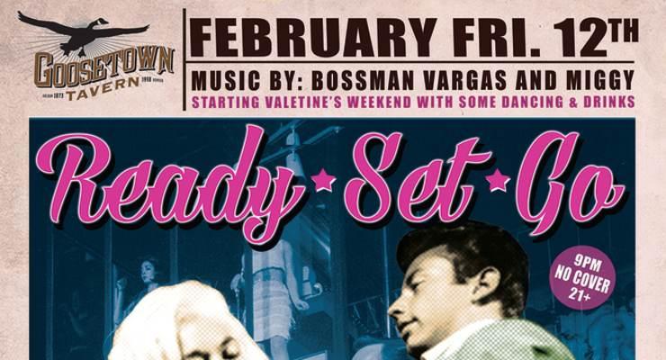 Ready Set Go - w/ DJ Caramello and DJ Bossman Vargas