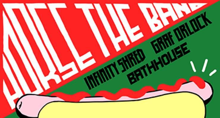 Horse The Band * Infinity Shred * Graf Orlock * Bathhouse