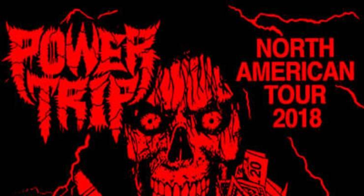 Power Trip * Sheer Mag * Red Death * Petrification