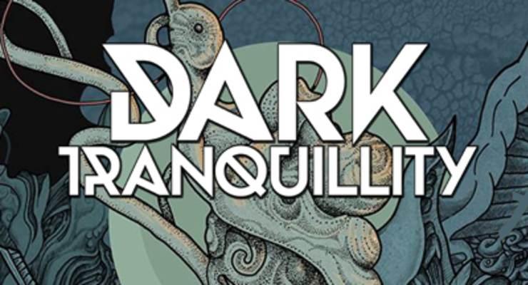Dark Tranquillity * Swallow The Sun * Enforcer * Starkill